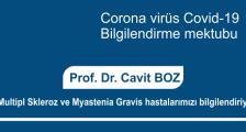 Prof. Dr. Cavit Boz, Corona virüs ile ilgili Multipl Skleroz ve Myastenia Gravis hastalarımızı bilgilendiriyor.